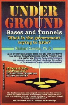 libro copertina di Underground Bases and Tunnels: What Is the Government Trying to Hide?